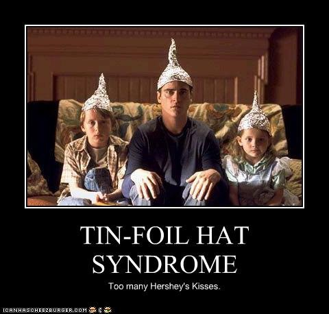Click image for larger version  Name:tinfoil hat.jpg Views:352 Size:32.7 KB ID:161970